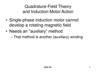 Quadrature-Field Theory and Induction-Motor Action
