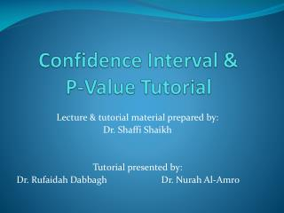 Confidence Interval &  P-Value Tutorial