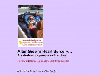 After Greer's Heart Surgery… A slideshow for parents and families