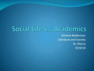 Social Life vs. Academics