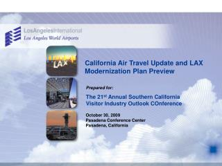California Air Travel Update and LAX Modernization Plan Preview