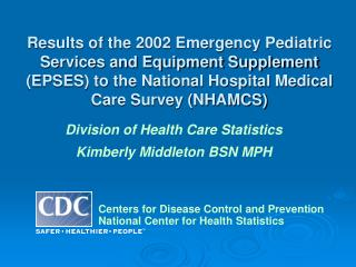 Centers for Disease Control and Prevention National Center for Health Statistics