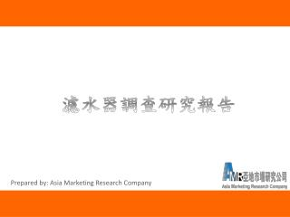 Prepared by: Asia Marketing Research Company