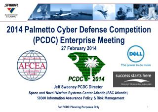 2014 Palmetto Cyber Defense Competition (PCDC) Enterprise Meeting 27 February 2014