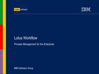 Lotus Workflow