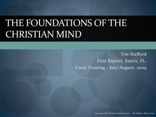 The Foundations of the Christian Mind_Session 1