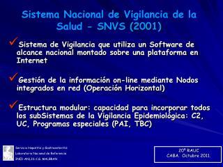 Sistema Nacional de Vigilancia de la Salud  - SNVS (2001)