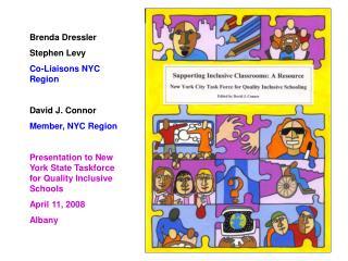 Brenda Dressler Stephen Levy Co-Liaisons NYC Region David J. Connor Member, NYC Region