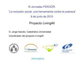 """III Jornadas FEKOOR:  """"La inclusión social, una herramienta contra la pobreza"""" 9 de junio de 2010"""