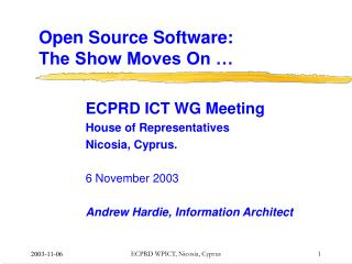 Open Source Software: The Show Moves On …