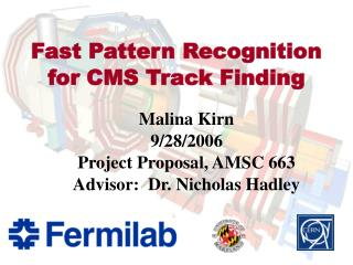 Fast Pattern Recognition for CMS Track Finding