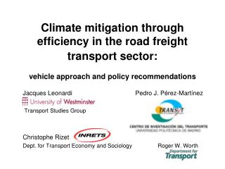 Climate mitigation through efficiency in the road freight transport sector:    vehicle approach and policy recommendatio