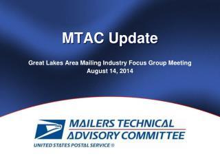 MTAC Update