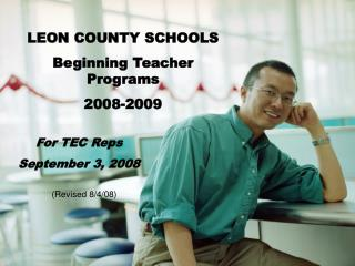 LEON COUNTY SCHOOLS Beginning Teacher Programs