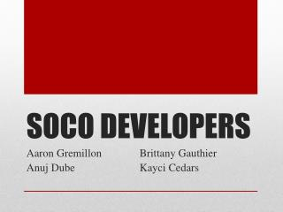 SOCO DEVELOPERS