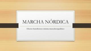 MARCHA N�RDICA
