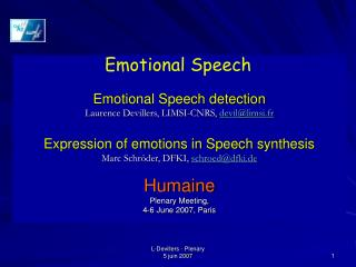 Emotional Speech detection Laurence Devillers, LIMSI-CNRS,  devil@limsi.fr