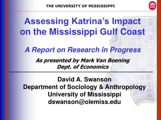 Assessing Katrina's Impact on the Mississippi Gulf Coast A Report on Research in Progress
