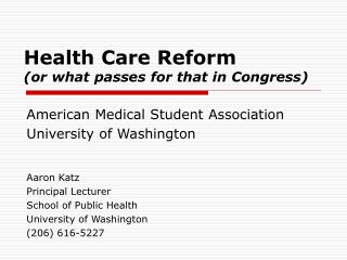 Health Care Reform (or what passes for that in Congress)