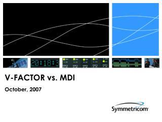 V-FACTOR vs. MDI