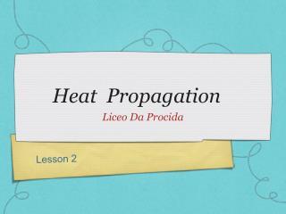 Heat  Propagation
