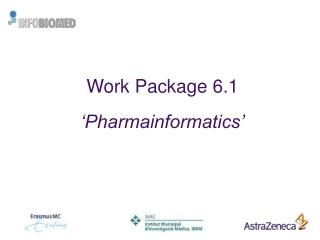 Work Package 6.1 'Pharmainformatics'