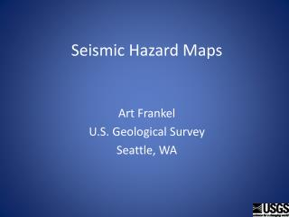 Seismic Hazard Maps