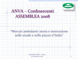 ANVA  –  Confesercenti ASSEMBLEA  2008