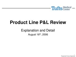 Product Line P&L Review