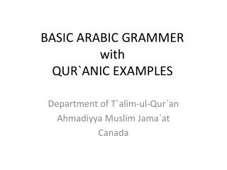 BASIC ARABIC GRAMMER with  QUR`ANIC EXAMPLES