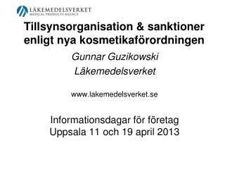 Tillsynsorganisation & sanktioner enligt nya kosmetikaförordningen