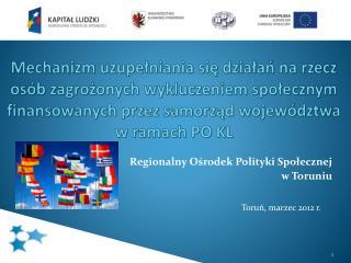 Regionalny Ośrodek Polityki Społecznej  w Toruniu
