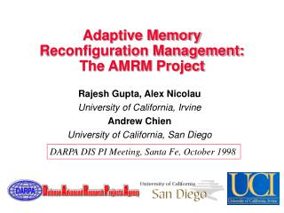 Adaptive Memory  Reconfiguration Management: The AMRM Project