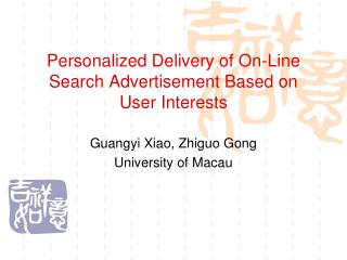 Personalized Delivery of On-Line Search Advertisement Based on User Interests