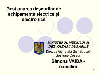 Gestionarea de şeurilor de echipamente electrice şi electronice
