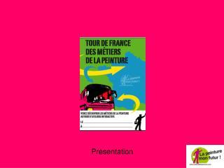 Tour de France des Métiers de la peinture