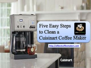 Five Easy Steps to Clean a Cuisinart Coffee Maker