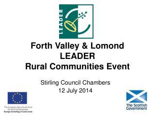 Forth Valley & Lomond LEADER Rural Communities Event
