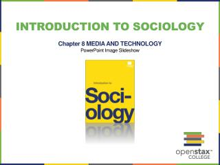 Introduction to sociology Chapter 8 MEDIA AND TECHNOLOGY PowerPoint Image Slideshow