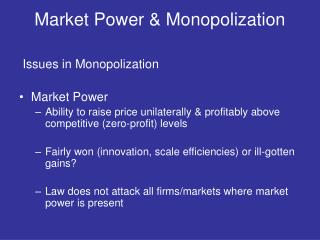 Market Power  Monopolization