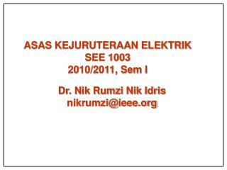 ASAS KEJURUTERAAN ELEKTRIK SEE 1003 2010/2011, Sem I