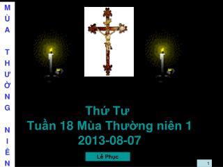 Thứ  Tư Tuần 18 Mùa Thường niên 1 2013-08-07