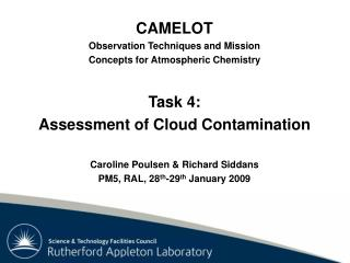 CAMELOT Observation Techniques and Mission Concepts for Atmospheric Chemistry Task 4: