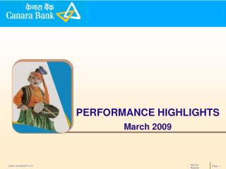 PERFORMANCE HIGHLIGHTS March 2009
