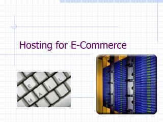Hosting for E-Commerce
