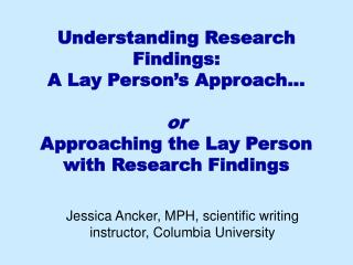 Jessica Ancker, MPH, scientific writing instructor, Columbia University