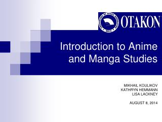 Introduction to Anime and Manga Studies