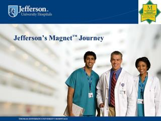 Jefferson's Magnet ™  Journey