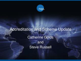Accreditation and Scheme Update