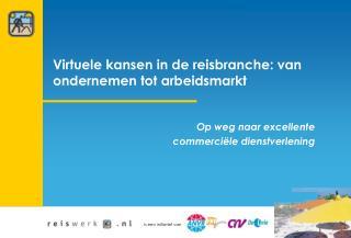 Virtuele kansen in de reisbranche: van ondernemen tot arbeidsmarkt